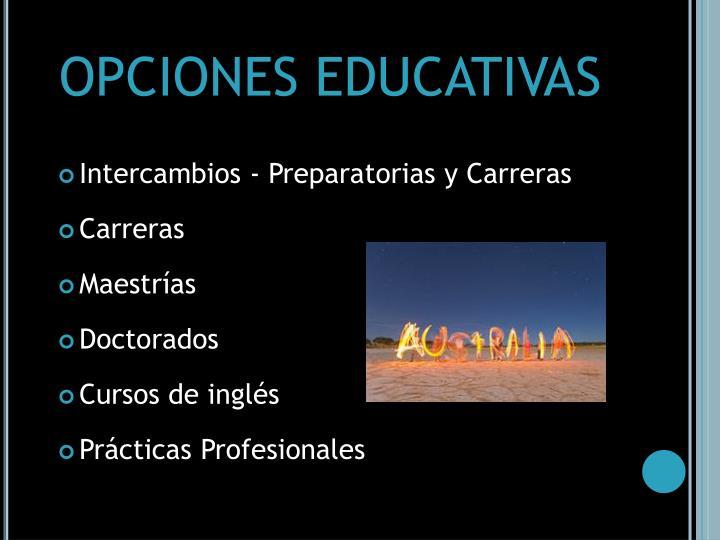 OPCIONES EDUCATIVAS