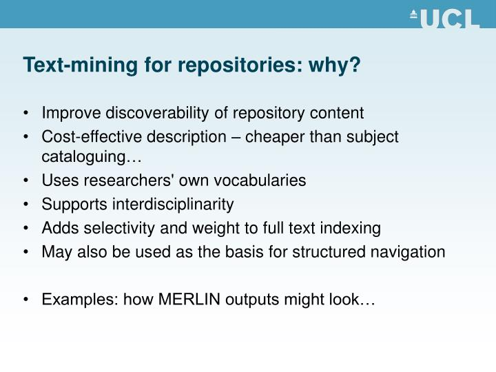 Text-mining for repositories: why?