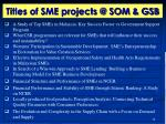 titles of sme projects @ som gsb