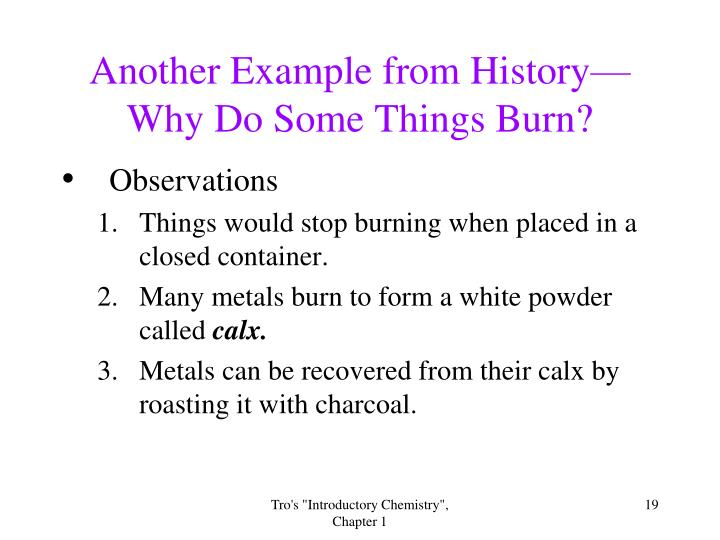 Another Example from History—Why Do Some Things Burn?