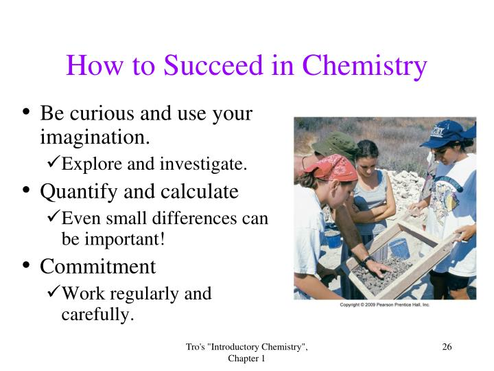How to Succeed in Chemistry