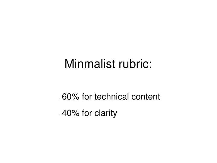 Minmalist rubric: