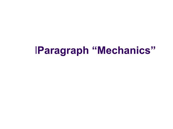 """Paragraph """"Mechanics"""""""