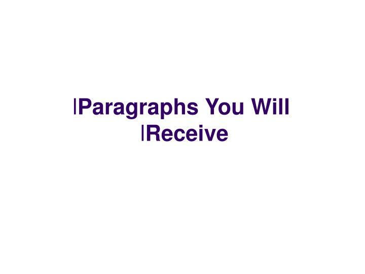 Paragraphs You Will