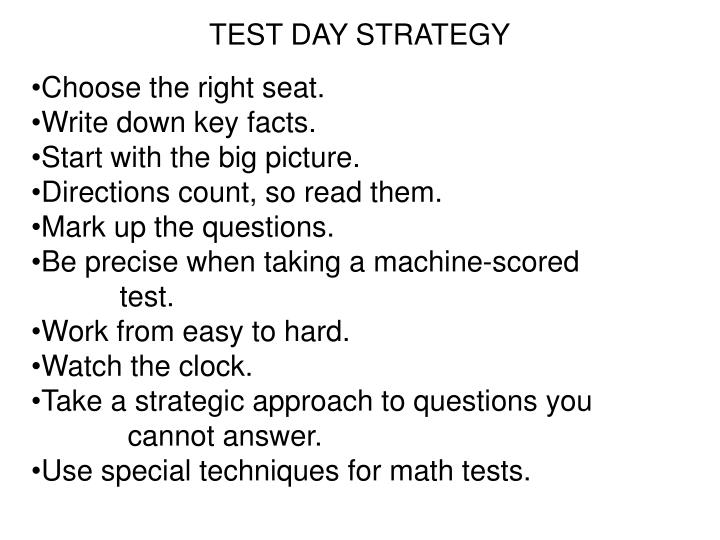 TEST DAY STRATEGY