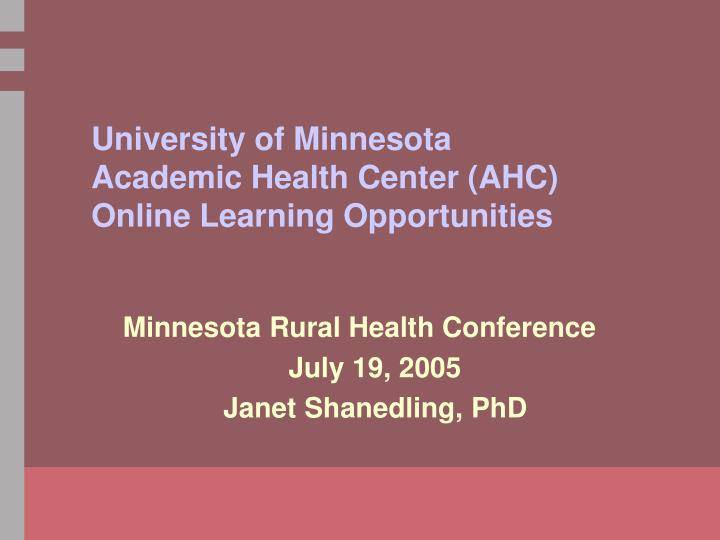 university of minnesota academic health center ahc online learning opportunities