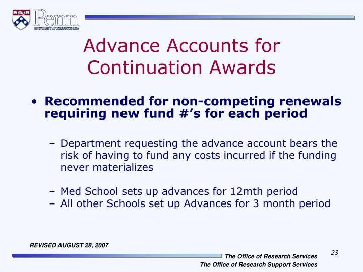 Advance Accounts for Continuation Awards