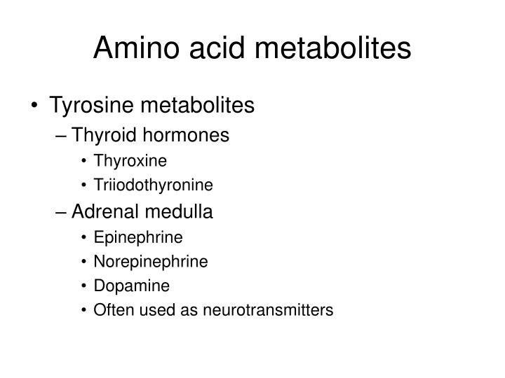 Amino acid metabolites