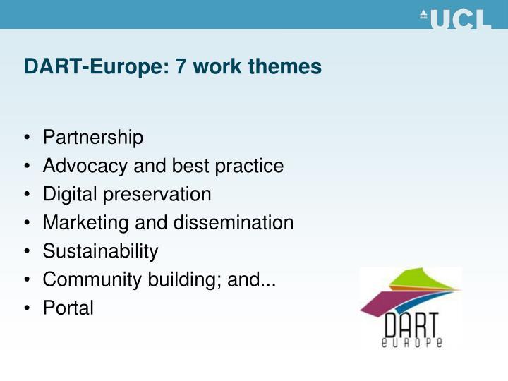 DART-Europe: 7 work themes
