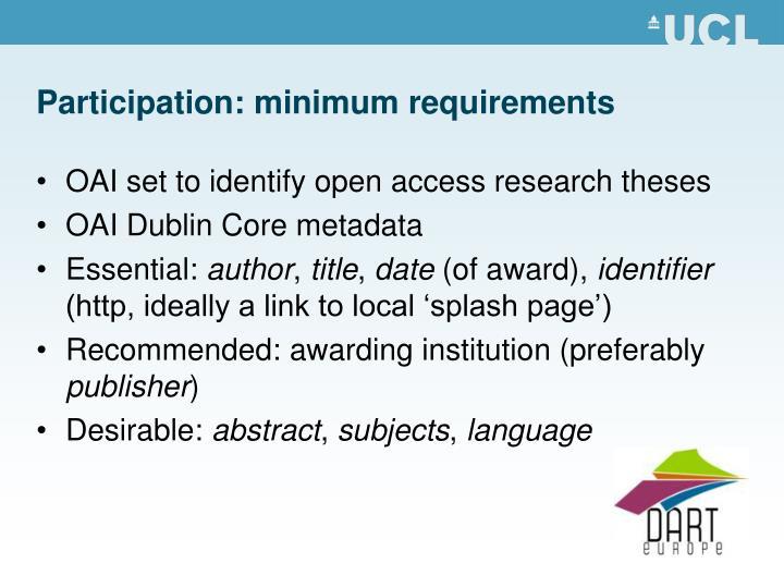 Participation: minimum requirements