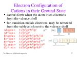 electron configuration of cations in their ground state1