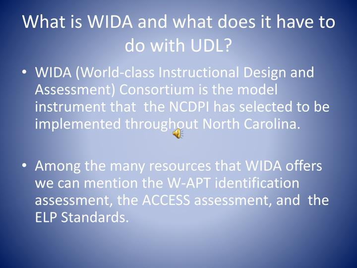 What is WIDA and what does it have to do with UDL?