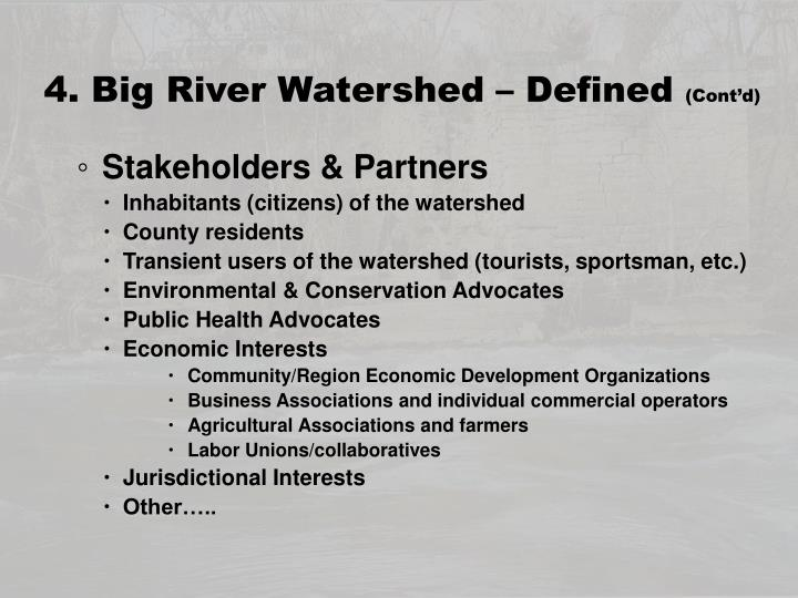 4. Big River Watershed – Defined
