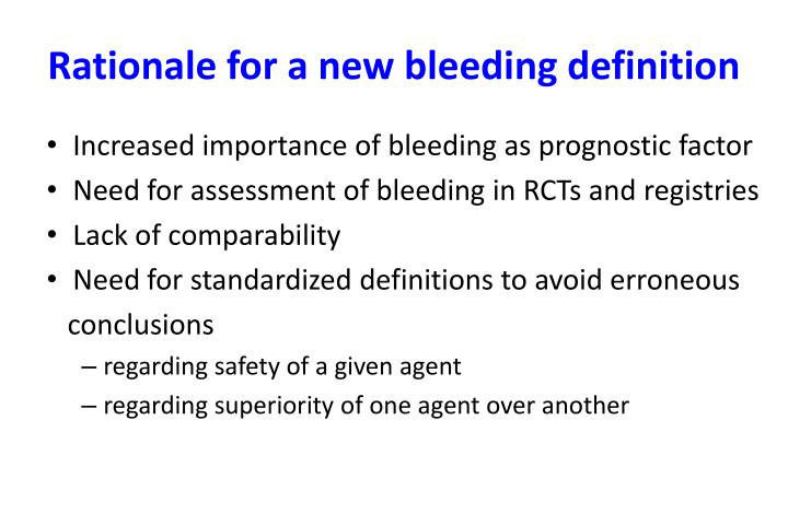 Rationale for a new bleeding definition