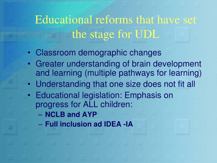 Educational reforms that have set the stage for UDL