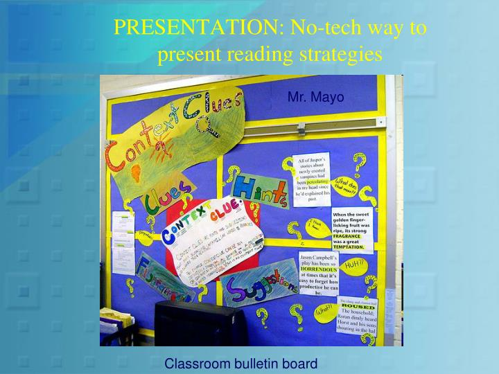 PRESENTATION: No-tech way to present reading strategies
