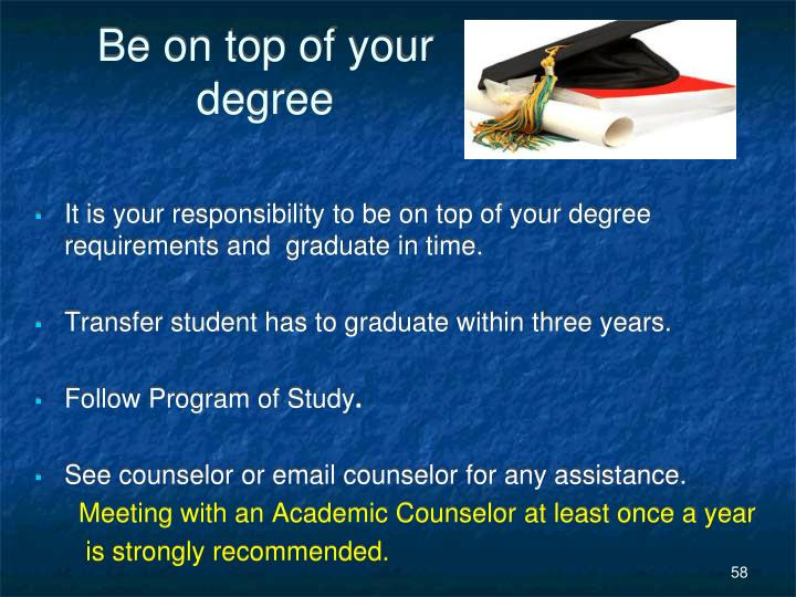 Be on top of your degree