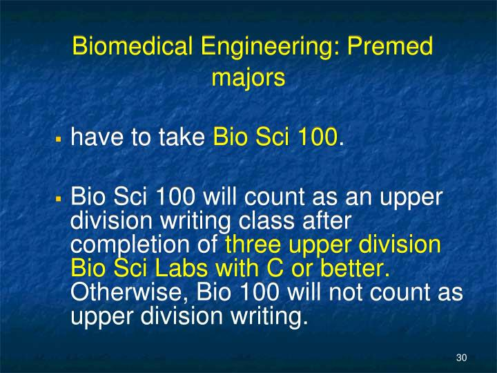 Biomedical Engineering: Premed majors