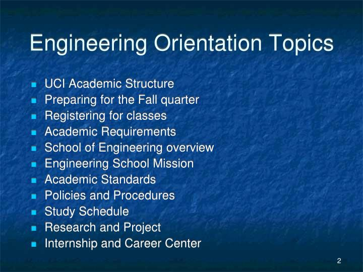 Engineering orientation topics