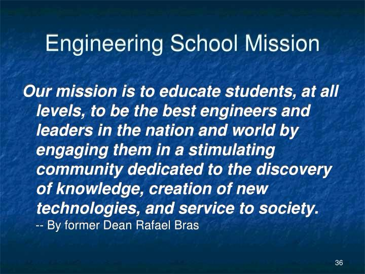 Engineering School Mission
