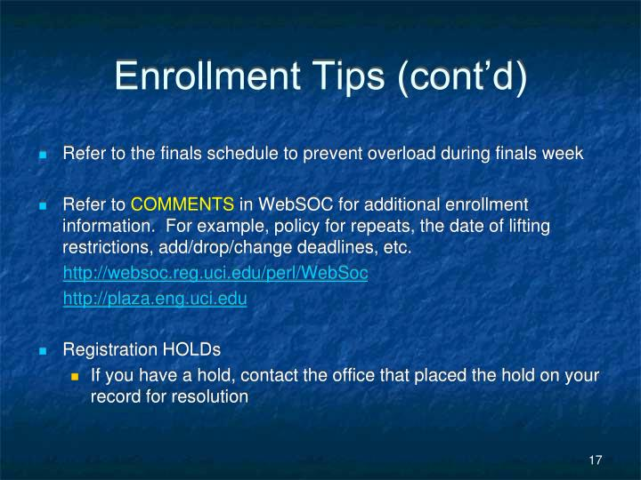 Enrollment Tips (cont'd)