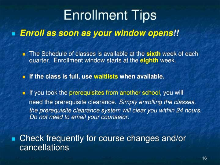 Enrollment Tips