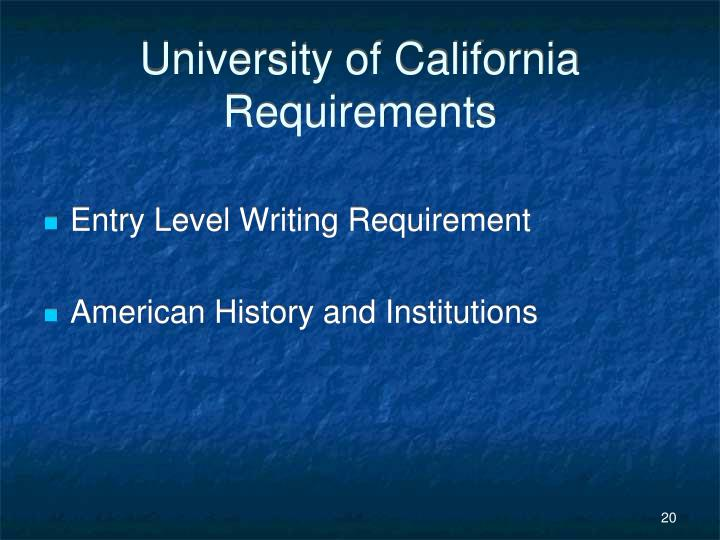 University of California Requirements