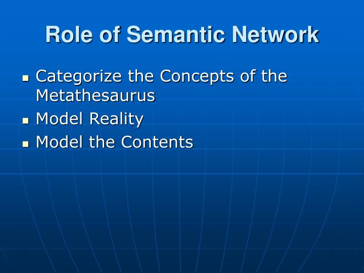 Role of Semantic Network