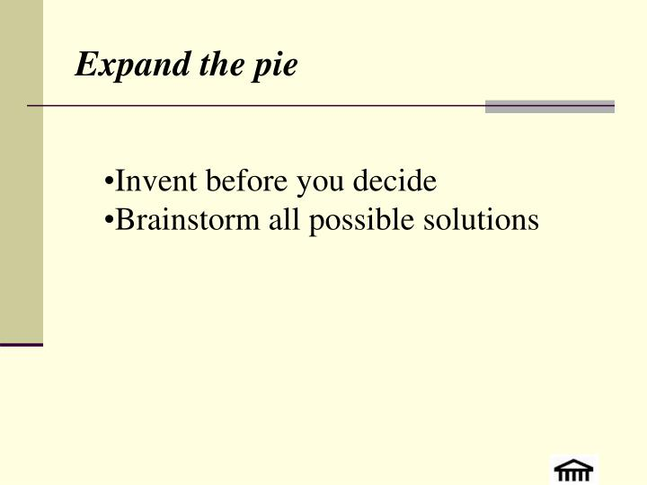 Expand the pie