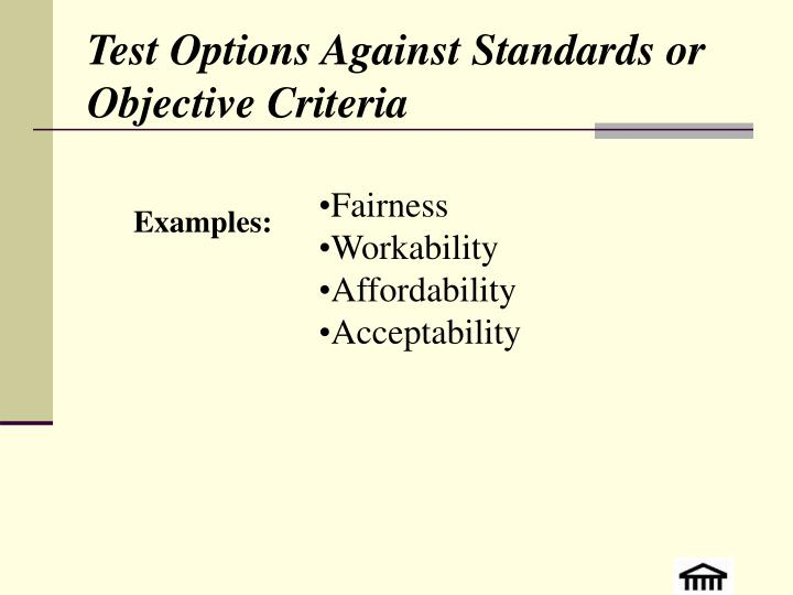 Test Options Against Standards or