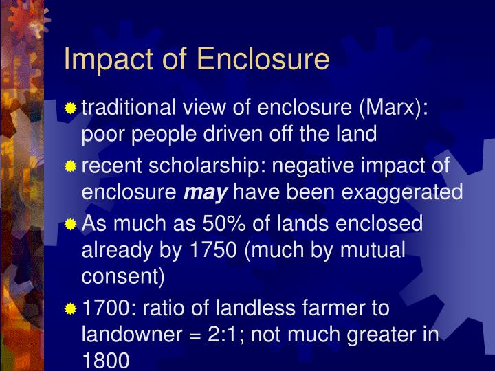 Impact of Enclosure