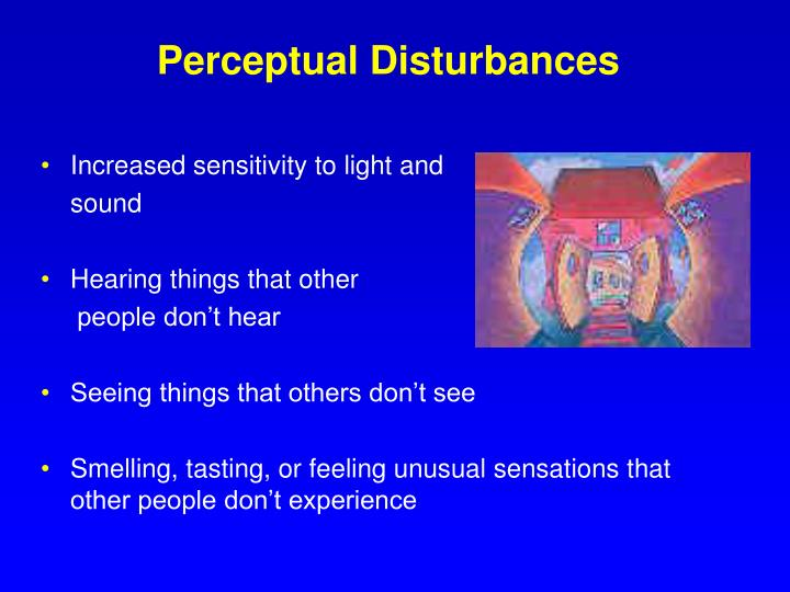 Perceptual Disturbances