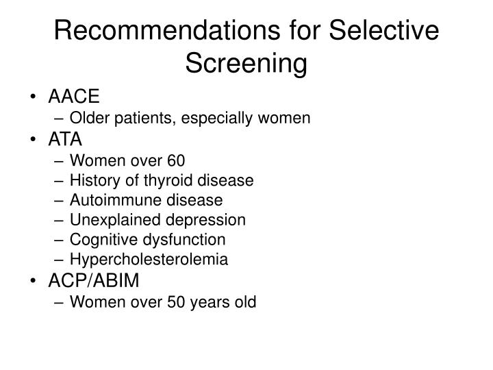 Recommendations for Selective Screening