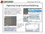 digitizing using freehand redlining3