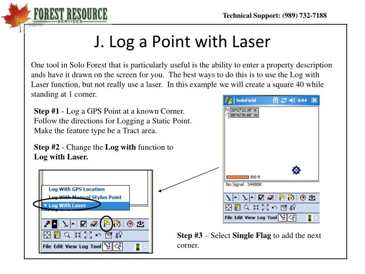 J. Log a Point with Laser