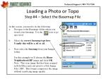 loading a photo or topo step 4 select the basemap file