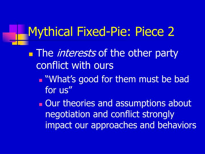 Mythical Fixed-Pie: Piece 2