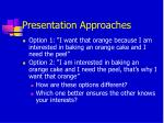 presentation approaches