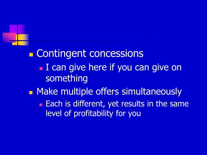 Contingent concessions