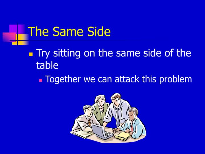 The Same Side