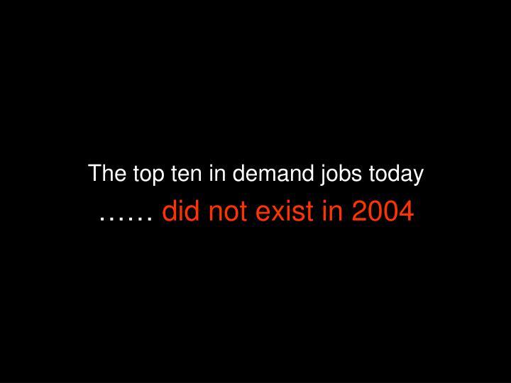 The top ten in demand jobs today
