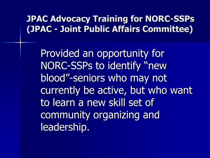 JPAC Advocacy Training for NORC-SSPs (JPAC - Joint Public Affairs Committee)