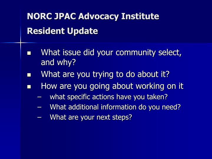 NORC JPAC Advocacy Institute Resident Update