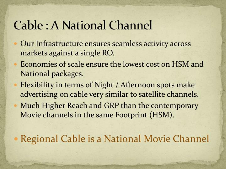 Cable : A National Channel