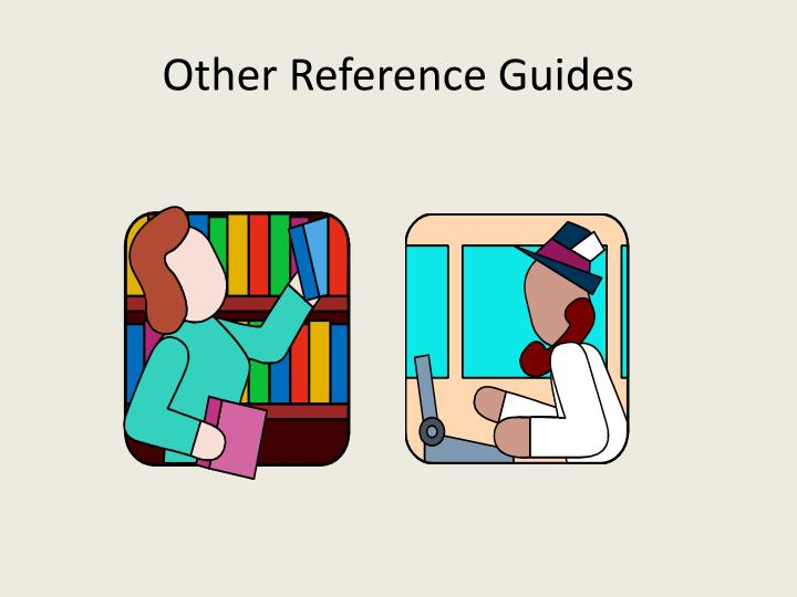 Other Reference Guides