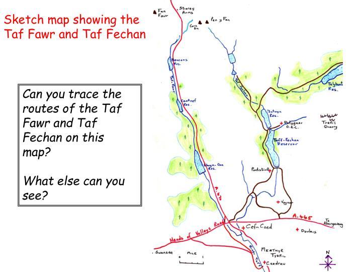 Sketch map showing the Taf Fawr and Taf Fechan