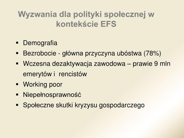 Wyzwania dla polityki społecznej w kontekście EFS
