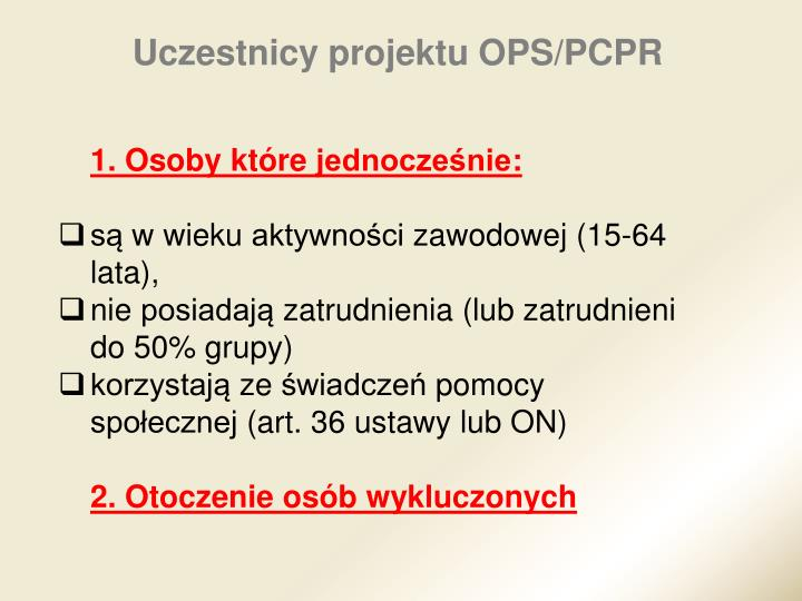 Uczestnicy projektu OPS/PCPR