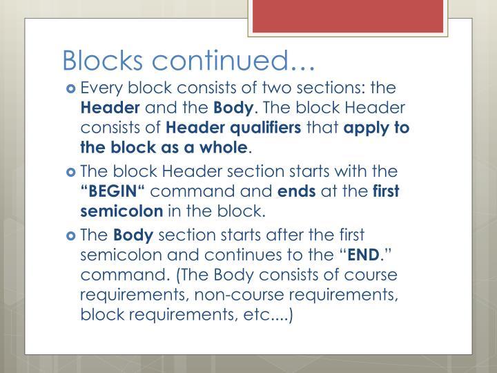 Blocks continued…