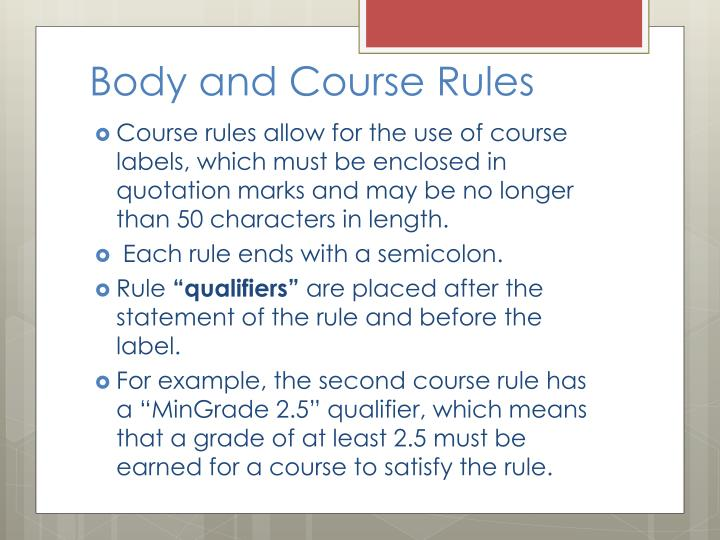 Body and Course Rules